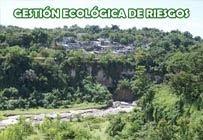 GESTIÓN ECOLÓGICA DE RIESGOS