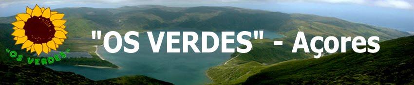 """""""OS VERDES"""" - Açores"""