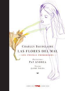 Las flores del mal de Charles Baudelaire, en edición de Libros del Zorro Rojo
