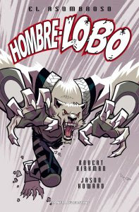 El asombroso Hombre-Lobo, de Robert Kirkman y Jason Howard