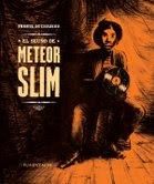 El sueño de Meteor Slim Frantz Duzacheau