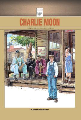 Charlie Moon - Carlos Trillo - Horacio Altuna