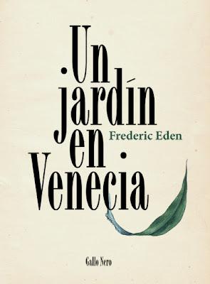 Un jardín en Venecia - Frederic Eden - portada