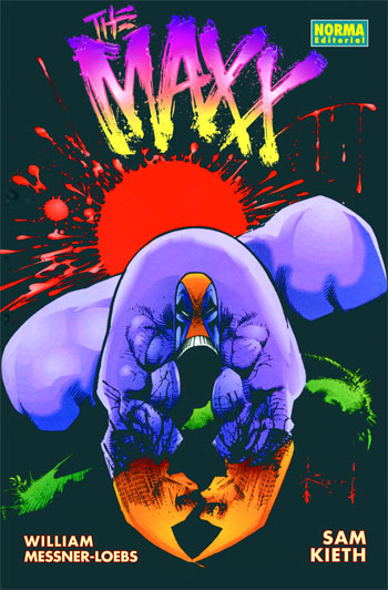 The Maxx - Sam Kieth - William Messner Loebs