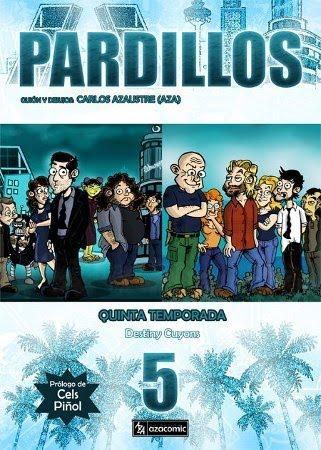 PARDILLOS 5ª TEMPORADA, de AZA