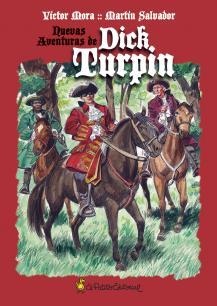 Nuevas aventuras de Dick Turpin - Víctor Mora - Santiago Martín Salvador