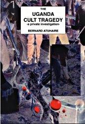 The Uganda Cult Tragedy