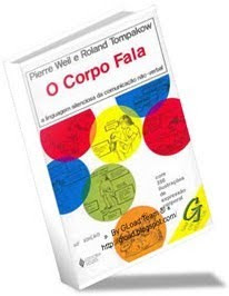 Livro O Corpo Fala - Pierre Weil e Roland Tompakow