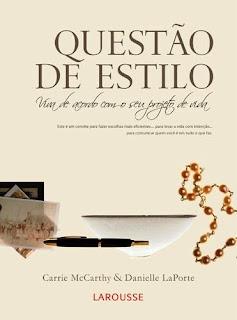 Questão de Estilo - Carrie McCarthy e Danielle LaPorte