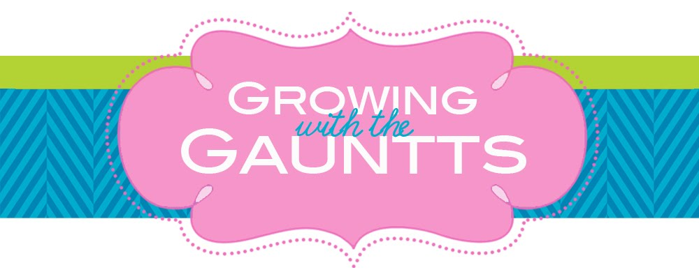 Growing with the Gauntts