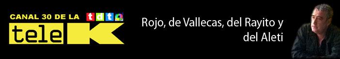 Rojo, de Vallecas, del Rayito y del Aleti