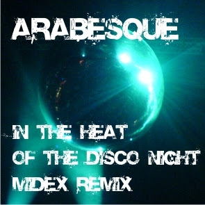 Arabesque - In The Heat Of The Disco Night (Midex Remix)