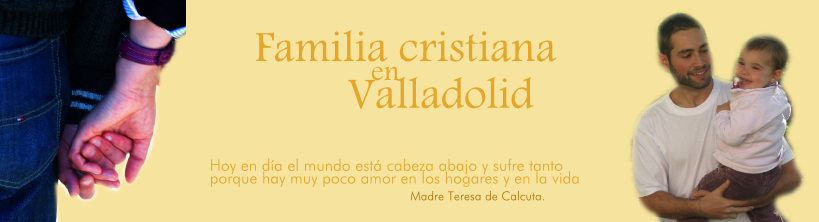 FAMILIA CRISTIANA en VALLADOLID