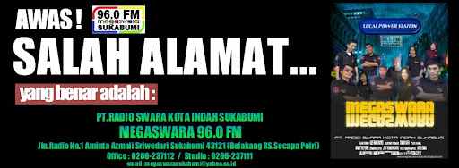 "MEGASWARA SUKABUMI 96.0 FM  ""Local Power Station"""