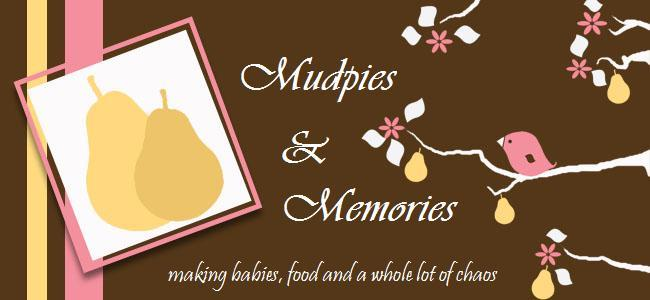 Mudpies and Memories