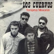 Los Cuervos - Trompetas Mexicanas