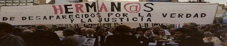 Herman@s de Desaparecidos por la Verdad y la Justicia