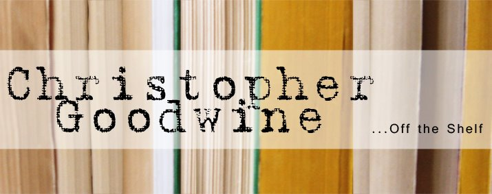 Christopher Goodwine, Off the Shelf