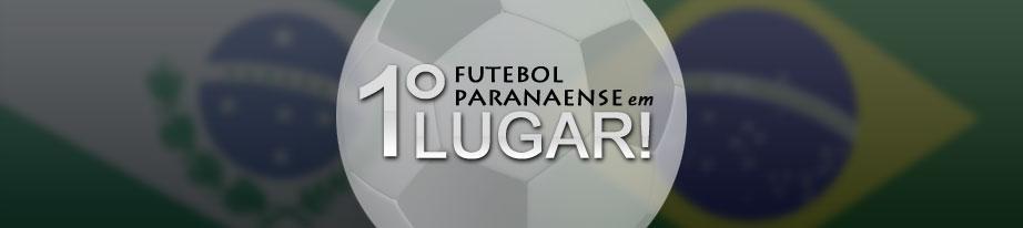 O futebol paranaense em primeiro lugar
