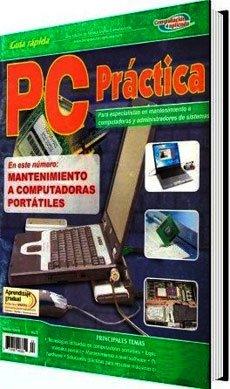 PC Práctica: Mantenimiento a Computadoras Portátiles por Leopoldo Parra Reynada