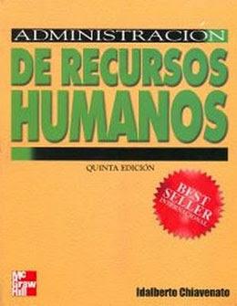 Administración de Recursos Humanos de Idalberto Chiavenato