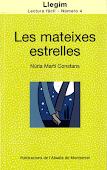NÚRIA MARTÍ, Les mateixes estrelles, Publicacions de l'Abadia de Montserrat, Col·lecció Llegim.