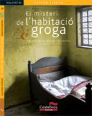 GASTON LEROUX, El  misteri de l'habitació groga, Almadraba Editorial / Castellnou Edicions.