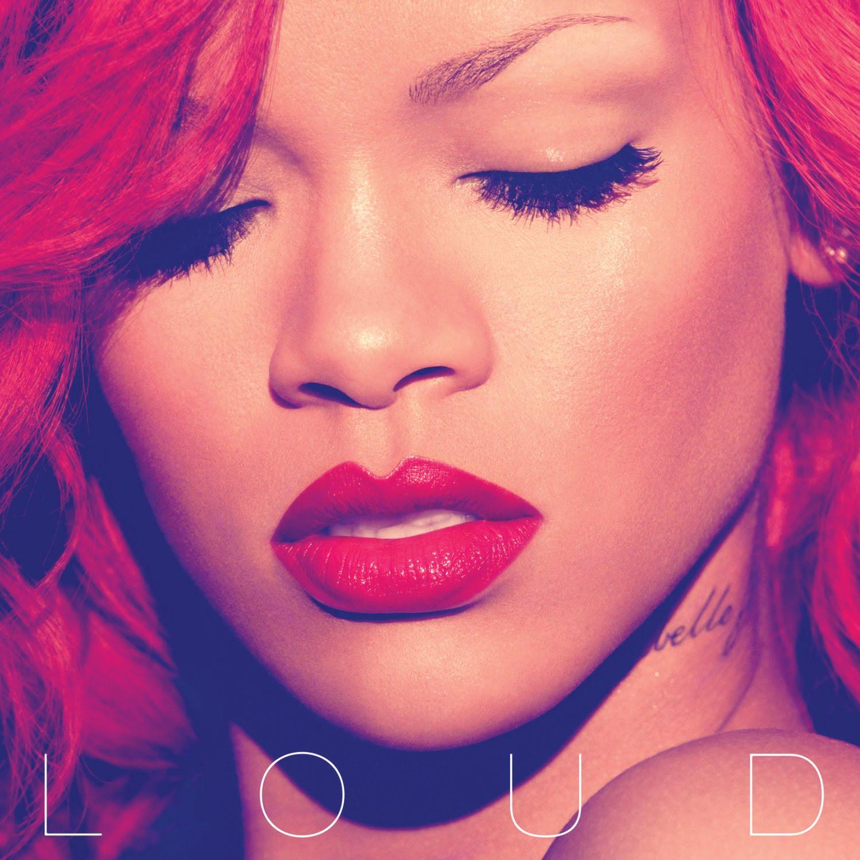 http://3.bp.blogspot.com/_wBa7Q-Vbuuc/TN0y1kX9hHI/AAAAAAAALdw/I8O5h507bFQ/s1600/Rihanna%2B-%2Bloud.jpg