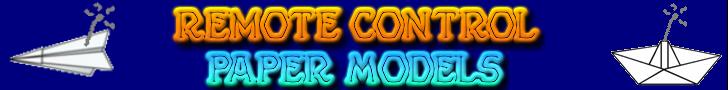 Remote Control Paper Models