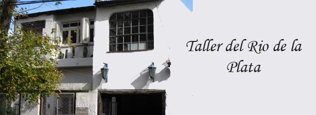 Taller del Rio de la Plata