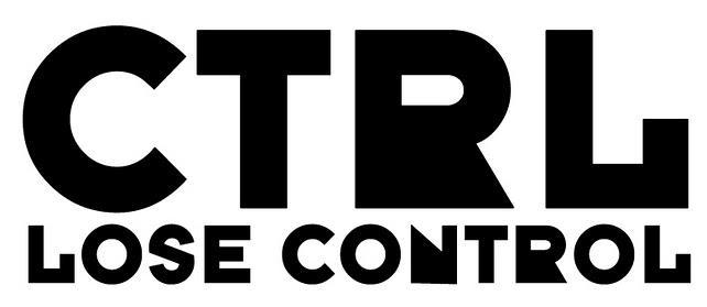 CTRL - lose control