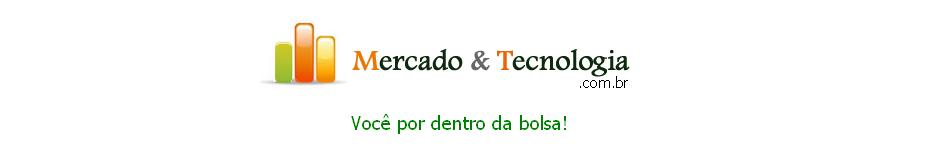 Mercado e Tecnologia