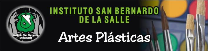 ARTES PLASTICAS DEL INSTITUTO SAN BERNARDO -  LA SALLE