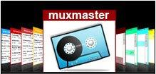 Muxmaster