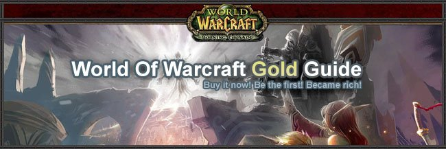 Buy Cheap World Of Warcraft Gold Guide