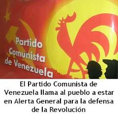 El Partido Comunista de Venezula (PCV) llama a estar alerta al pueblo venezolano y Latinoamericano
