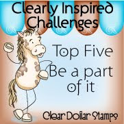 Clear Dollar Stamps Clearly Inspired Challenge