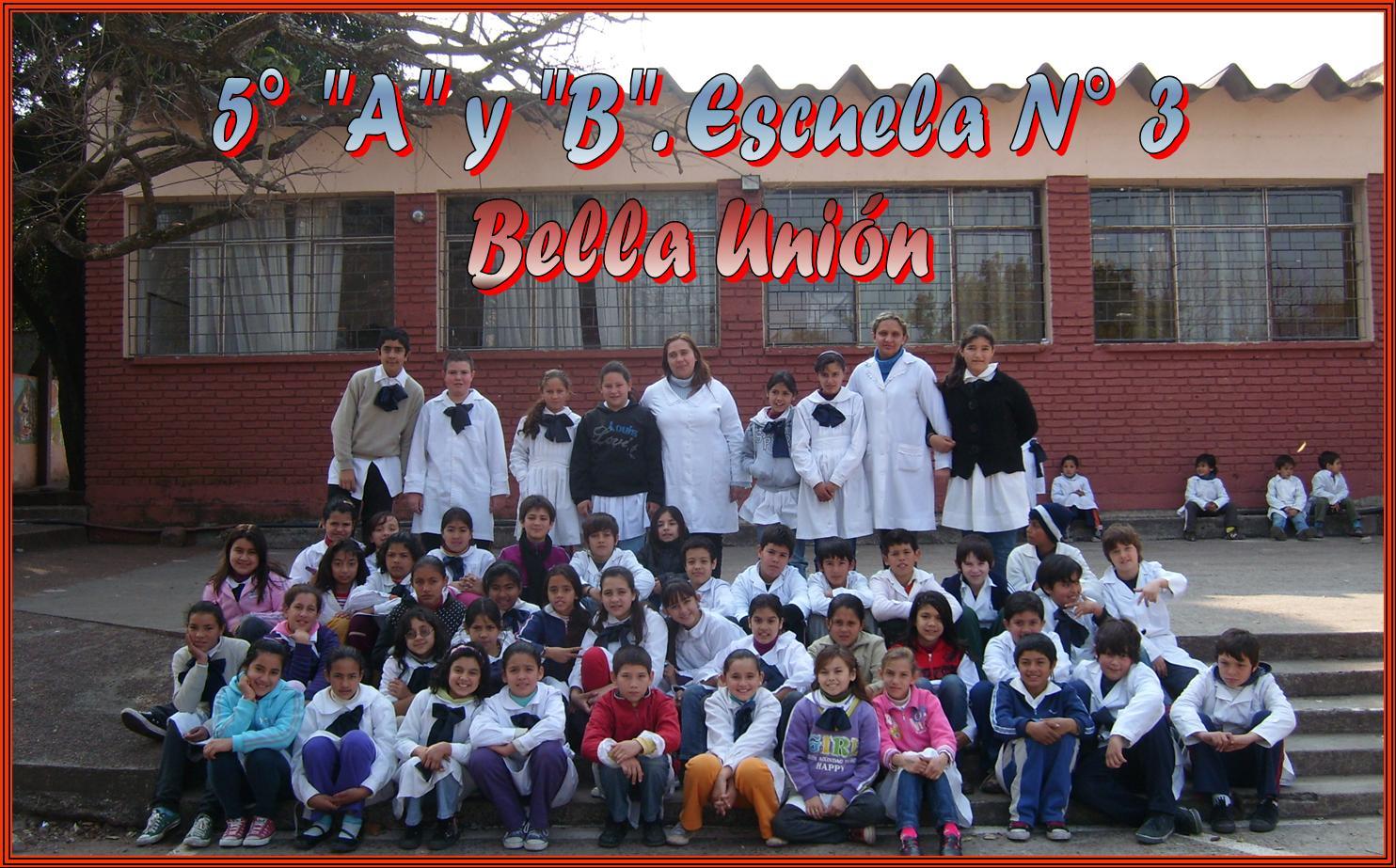 """Quintos """"A"""" y """"B"""". Escuela Nº 3 Bella Unión"""