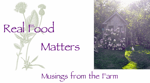 Real Food Matters - Musings from the Farm
