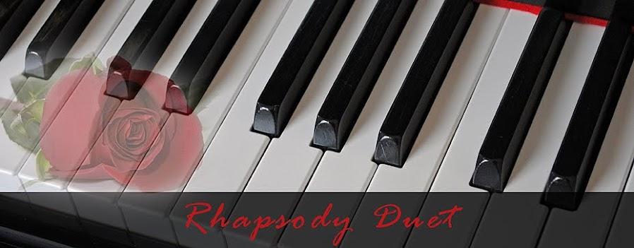 Rhapsody Duet
