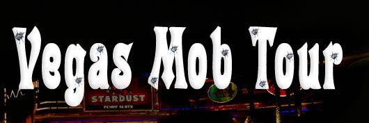 THE VEGAS MOB TOUR