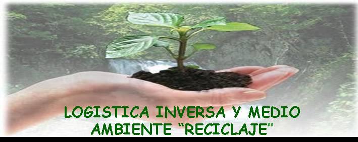 Logística Inversa y El Medio Ambiente