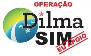 Sou  + Dilma