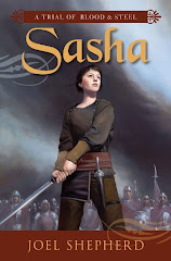 Sasha (A Trial of Blood & Steel) by Joel Shepherd