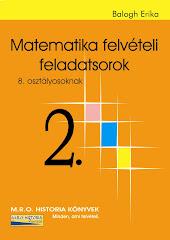 Matematika felvételi feladatsorok 2.