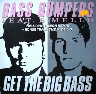 BASS BUMPERS - GET THE BIG BASS [PUNCH REMIX] & THE M.E.L.L.O
