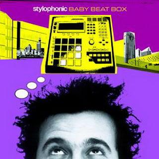 STYLOPHONIC - BABY BEAT BOX [REMIX]