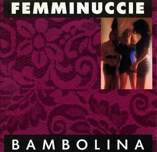 FEMMINUCCIE - BAMBOLINA (MAXIVINYL)
