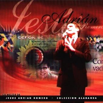 Jes�s Adri�n Romero - Colecci�n Adoraci�n 2 2011