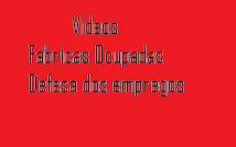 Videos Fábricas Ocupadas